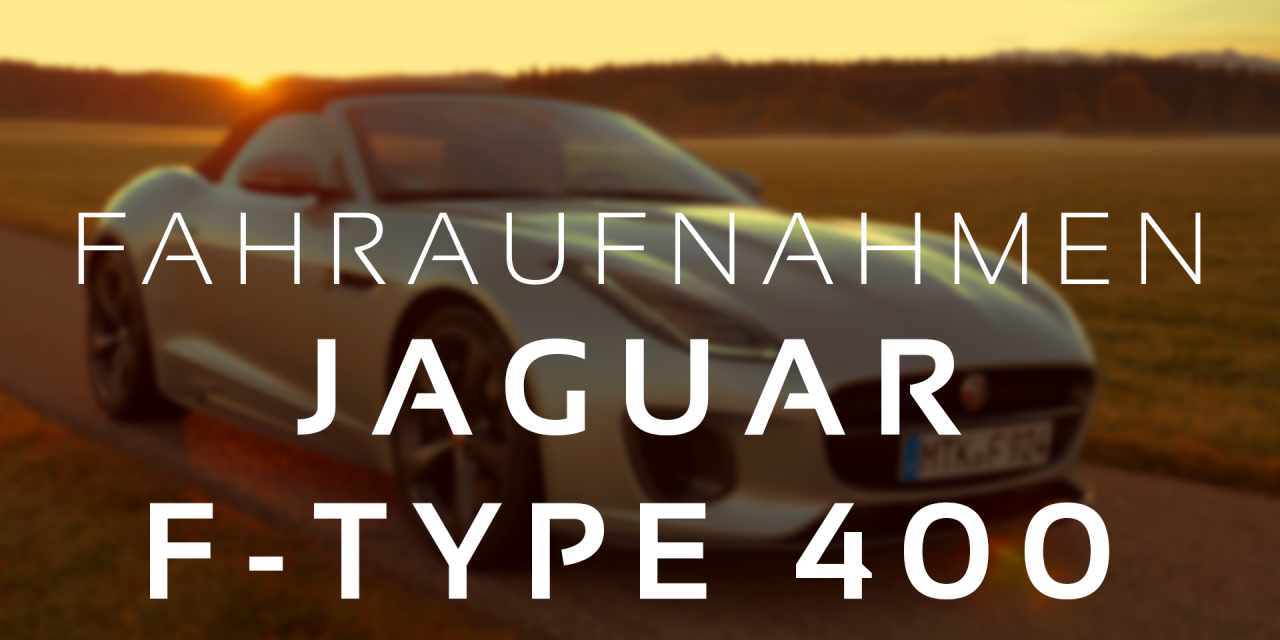 Driving Pleasure – Jaguar F-Type 400 Sport